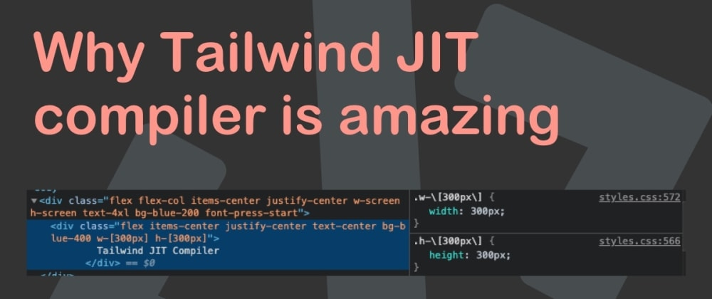 Cover image for Why Tailwind JIT compiler is amazing