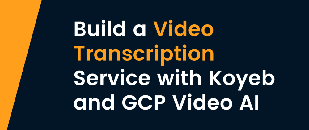 Cover image for Automate videos transcription with Koyeb Serverless Engine