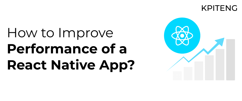 Cover image for How to improve the performance of a React Native App?