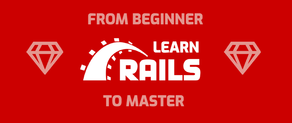 How to learn Ruby on Rails: a guide to resources from beginner to master