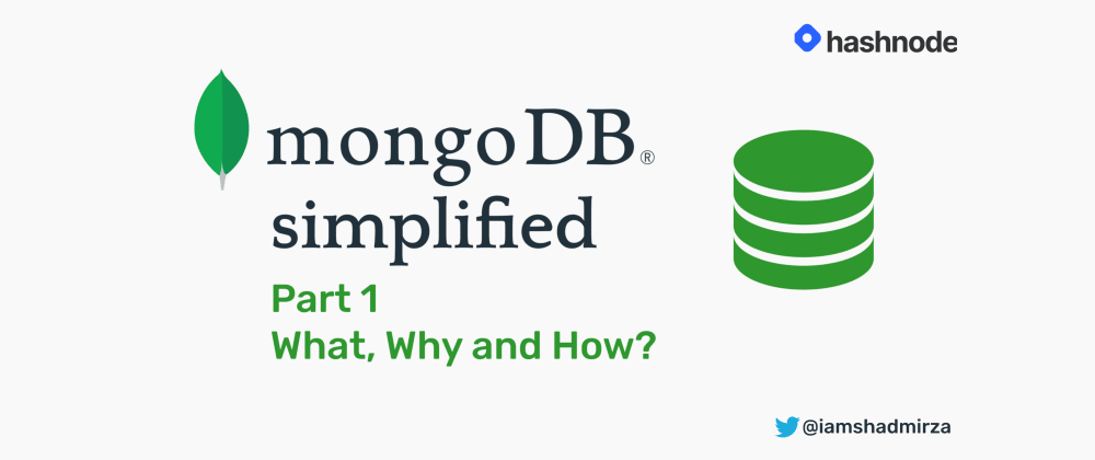 Cover image for MongoDB Simplified Part 1: What, Why and How?