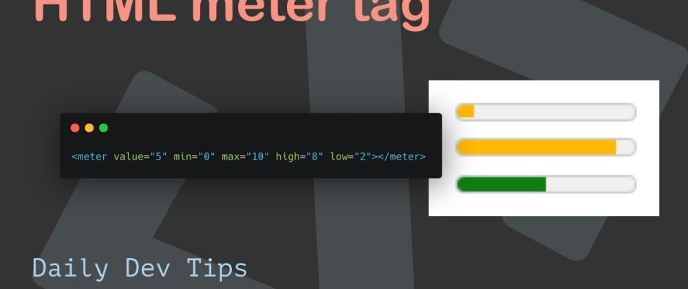 Cover image for HTML meter tag
