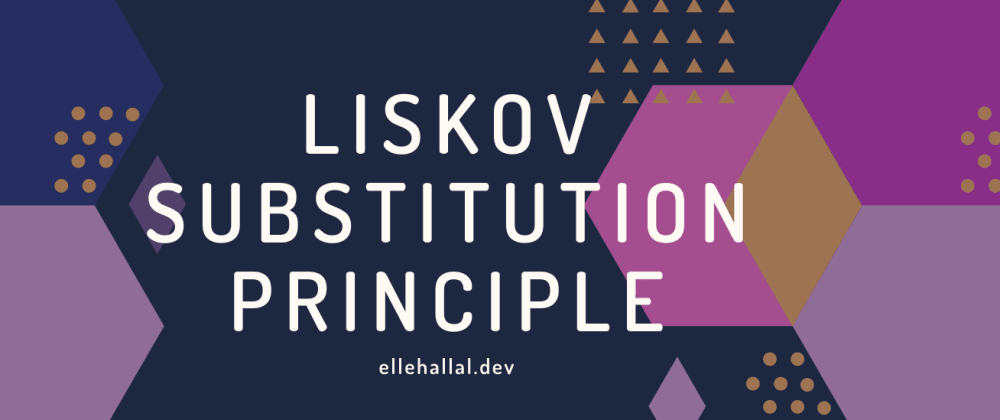 Cover image for What Is The Liskov Substitution Principle?