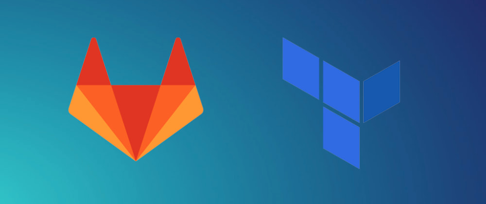Cover image for GCP - Automating DevOps Workflows with GitLab and Terraform
