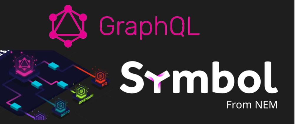 Cover image for Symbol-GraphQL Server