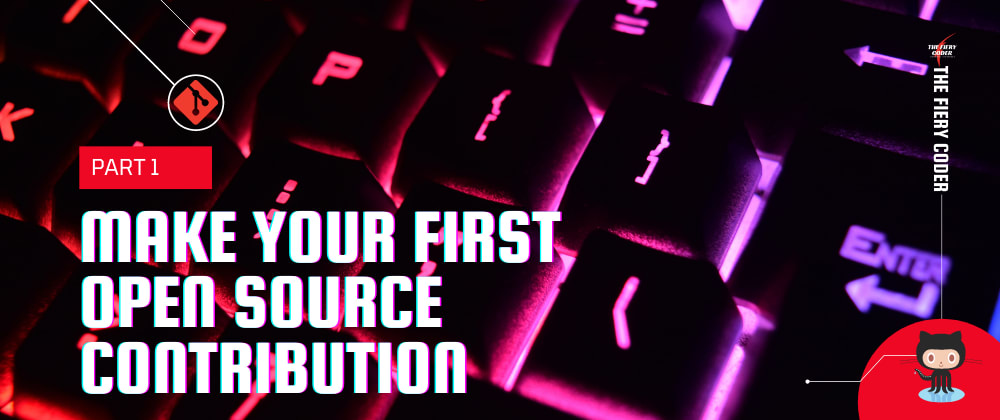 Cover image for Make Your First Open Source Contribution