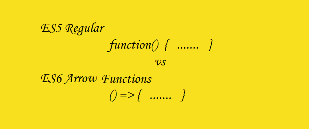 Cover image for The Difference Between Regular Functions and Arrow Functions