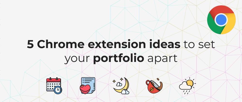 5 Ideas to set your portfolio apart