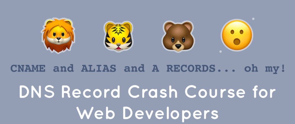Cover image for DNS Record Crash Course for Web Developers