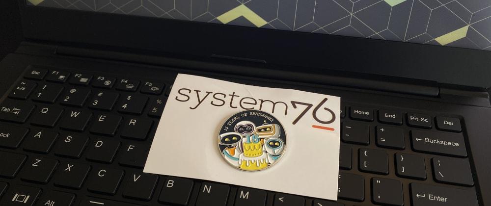 Cover image for Meu primeiro mês com um System76