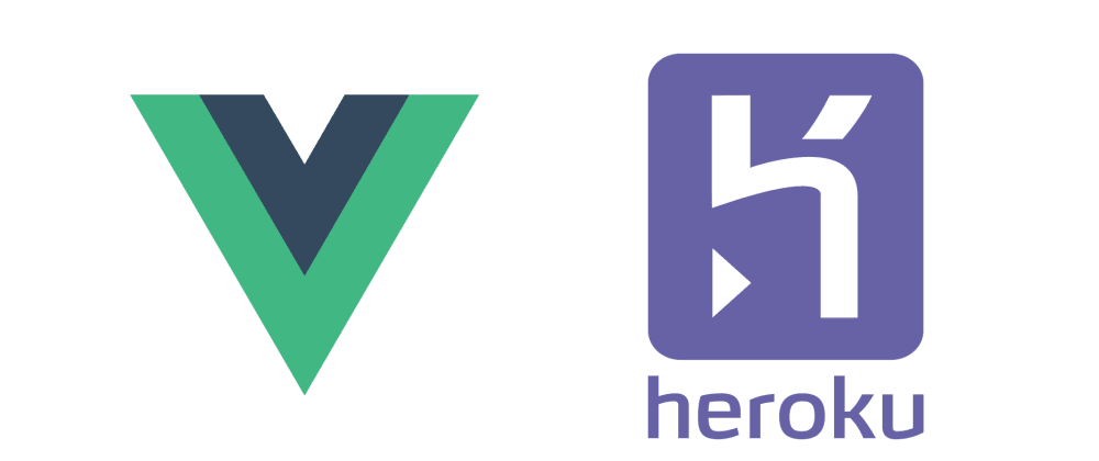 Cover image for Deploy a Vue.js App to Heroku