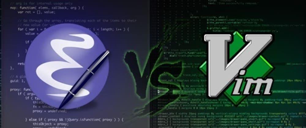 Cover image for vim vs. emacs
