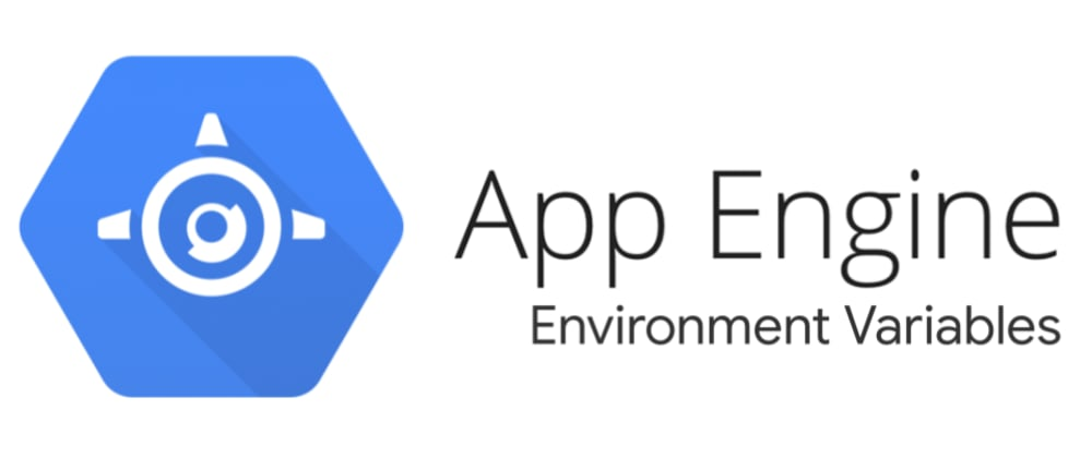 Cover image for Google Cloud App Engine Environment Variables