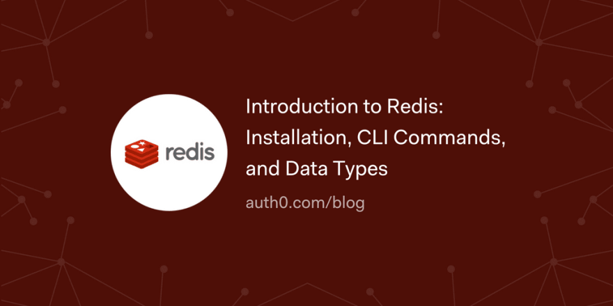 Introduction to Redis: Installation, CLI Commands, and Data Types