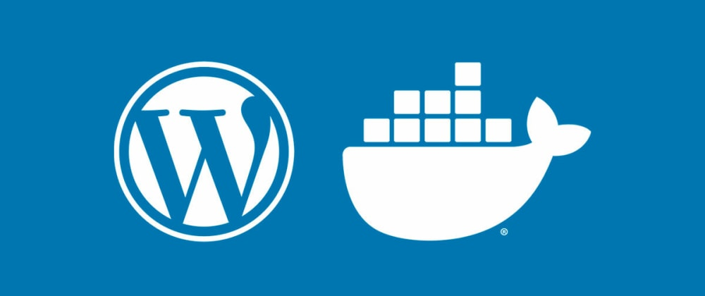Cover image for WPDock - A Simple WordPress Development Environment Using Docker