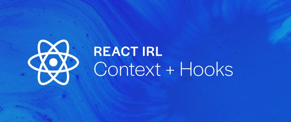Cover image for React in real life ⚛️ - Simplifying with Context and Hooks