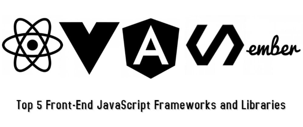 Cover image for Top 5 Front-End JavaScript Frameworks & Libraries in 2019