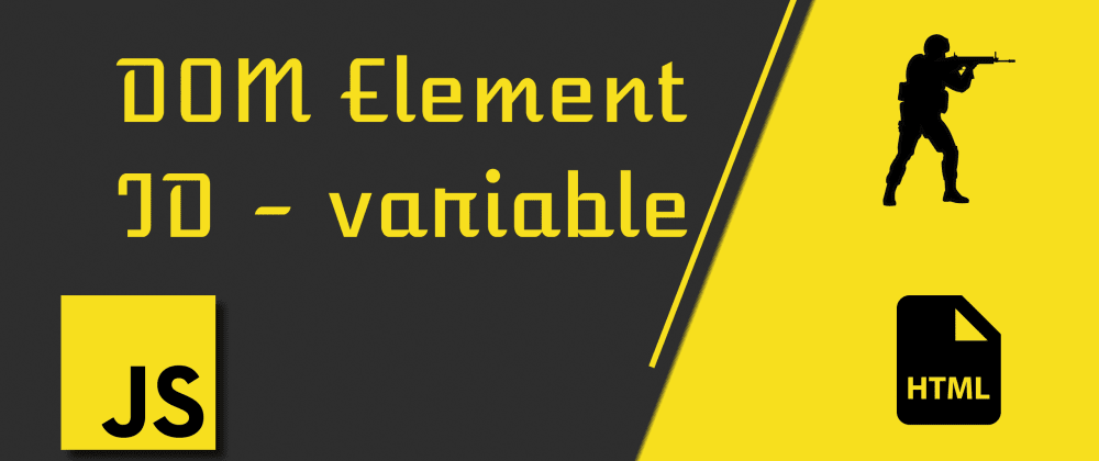 Cover image for DOM Element ID as Global Variable