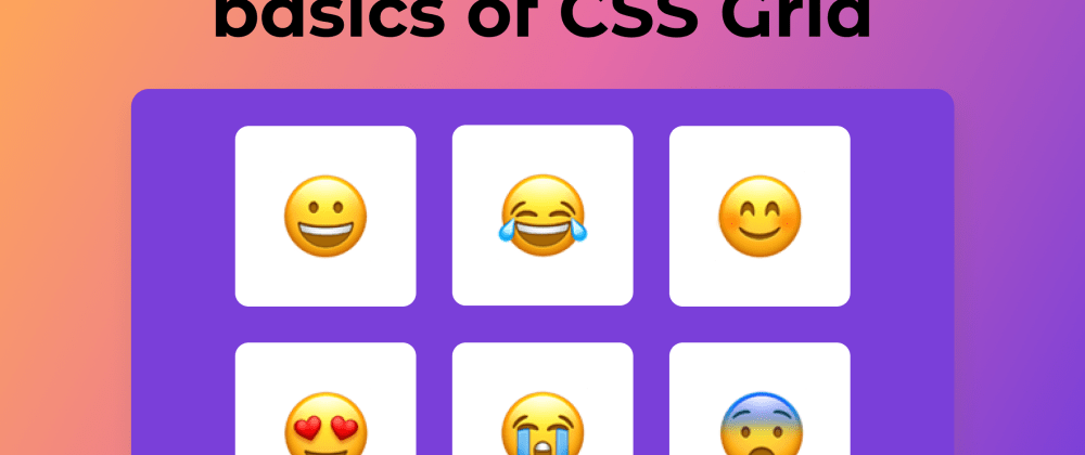 Cover image for Basics of CSS Grid