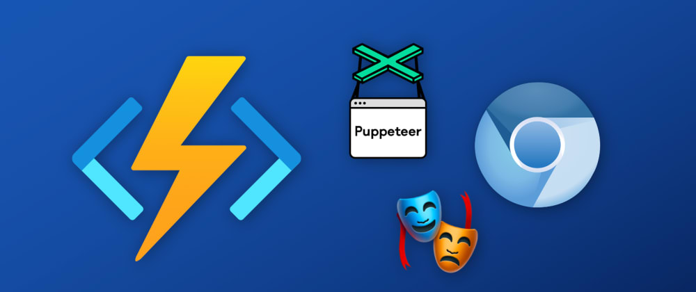 Cover image for Running headless Chromium in Azure Functions with Puppeteer and Playwright