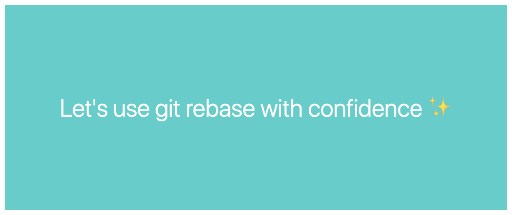Cover image for Up your Git game and clean up your history