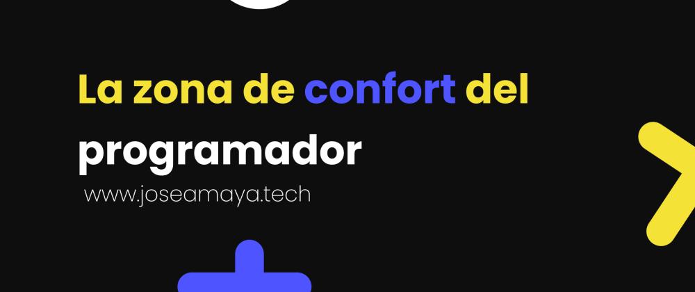 Cover image for La zona de confort del programador