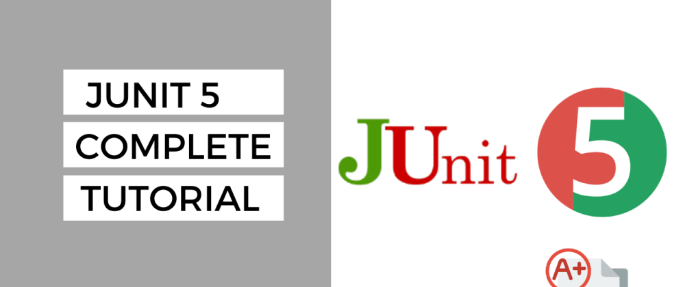 Cover image for Junit 5 Tutorial for Beginners