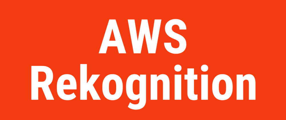 Cover image for Amazon Rekognition using the Go AWS API