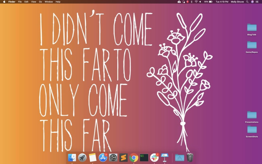 Desktop with yellow/purple background that says in white text, I didnt come this far only to come this far