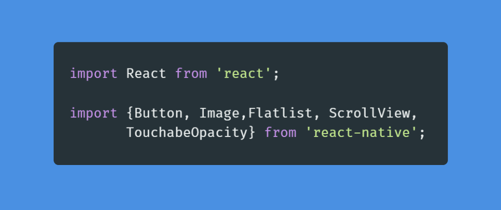 Cover image for Learn more about React Native components like Buttons , Flatlist and ScrollView