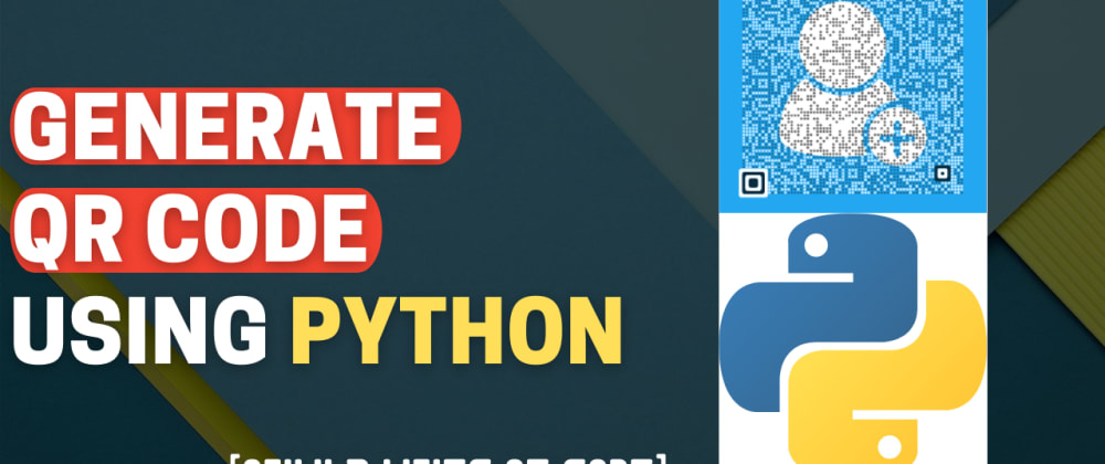 Cover image for QR Code Generator using Python