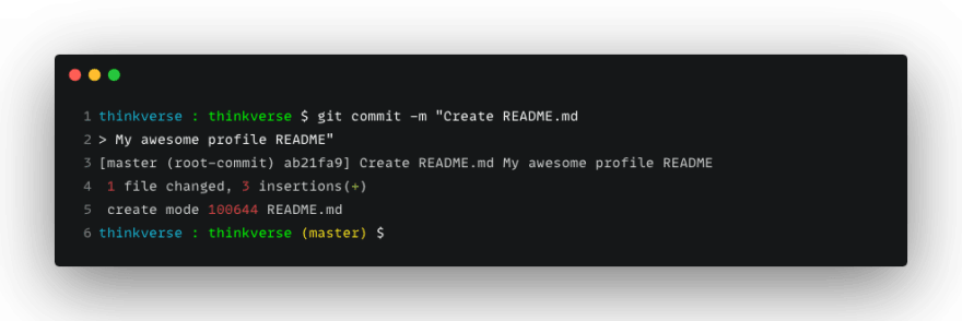 Use git commit to commit your read me to your local workspace
