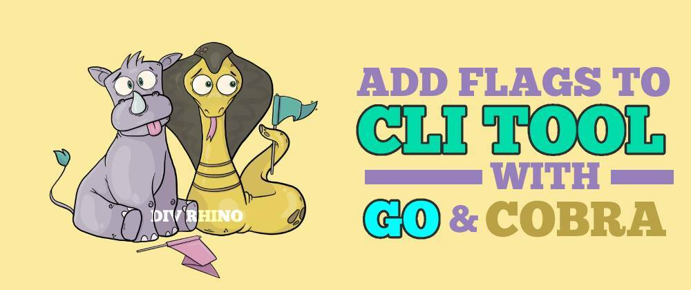 Cover image for How to add flags to a CLI tool built with Go and Cobra