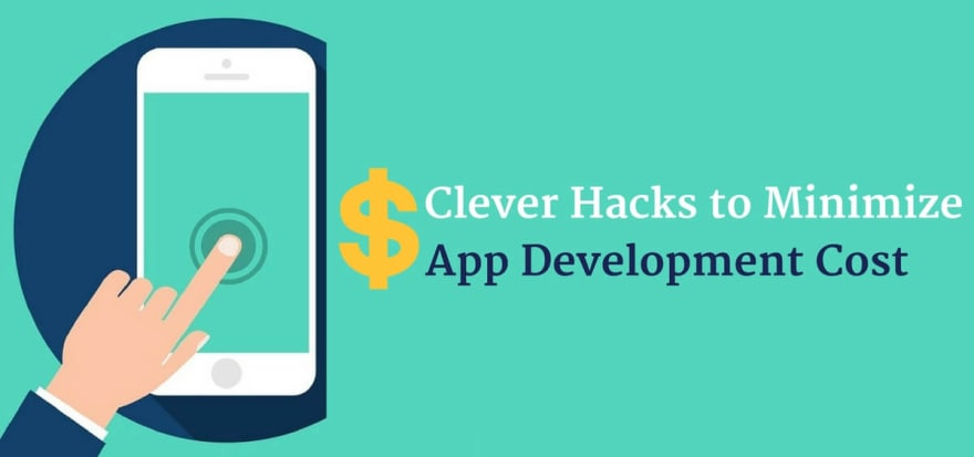 how to minimize app development cost