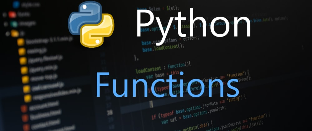 Cover image for Python Functions.