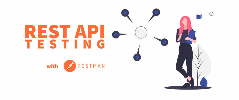 Cover image for Rest API Testing 🤖 with Postman: An Introduction
