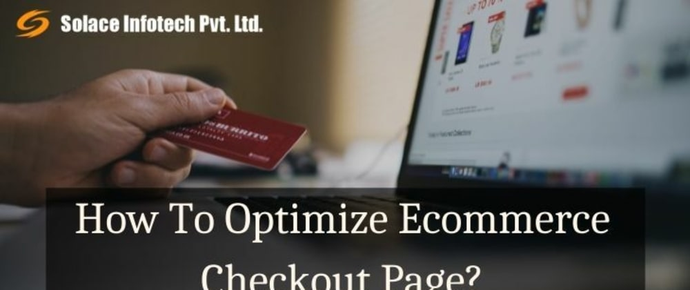 Cover image for How To Optimize Ecommerce Checkout Page?