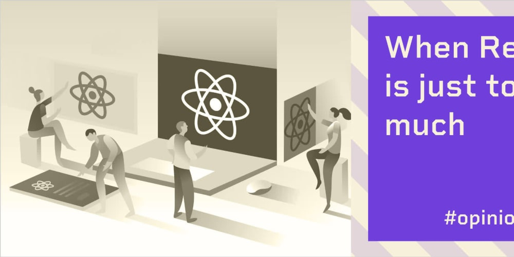 Before building your next static site with React, consider this