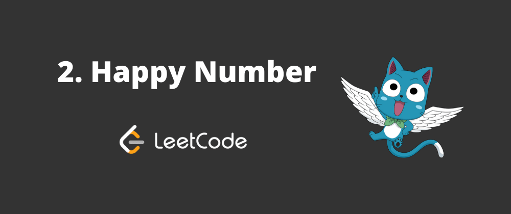 Cover image for LeetCode Challenge: Happy Number