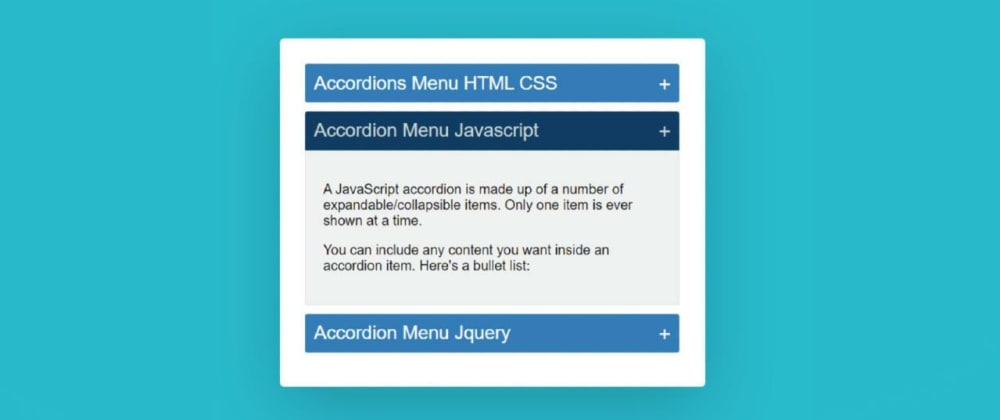 Cover image for Simple Accordion Menu using HTML, CSS & Javascript