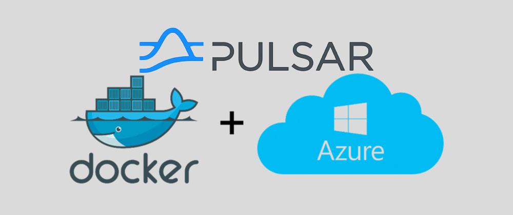 Cover image for Pulsar docker image on Azure