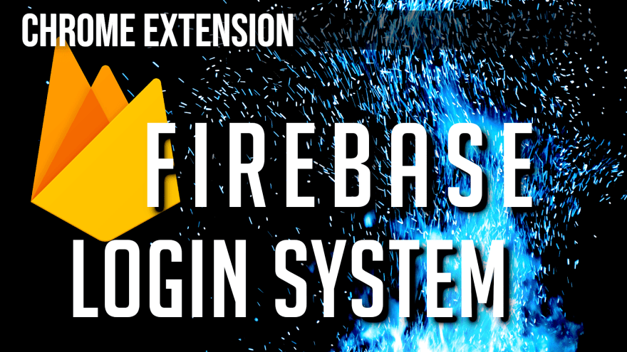 Firebase Login for Chrome Extensions