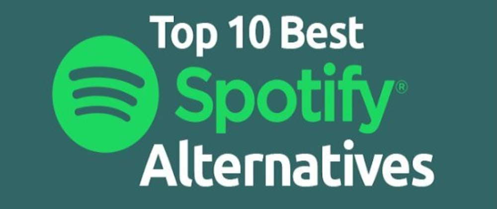 Cover image for List of the 7 best Spotify Alternative apps to play millions of songs for free