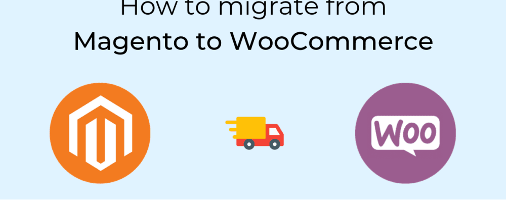 Cover image for Migrate from Magento to WooCommerce with Next-Cart