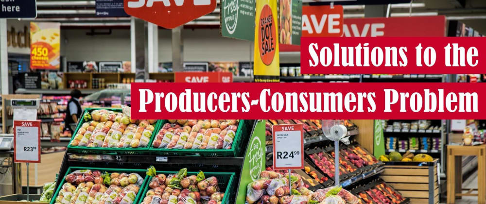 Cover image for Solutions to the Producers-Consumers Problem