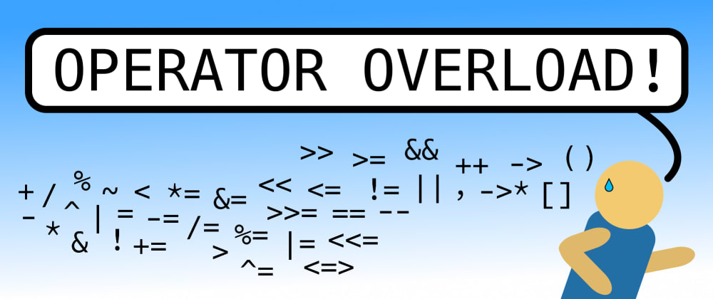 Cover image for An Introduction to Overloading Operators (for Beginners by a Beginner)