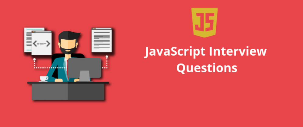 Cover Image for Important JavaScript Interview Q&A