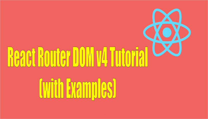 React Router DOM Tutorial (with Examples)
