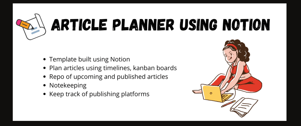 Cover image for Article Planner template: Notion