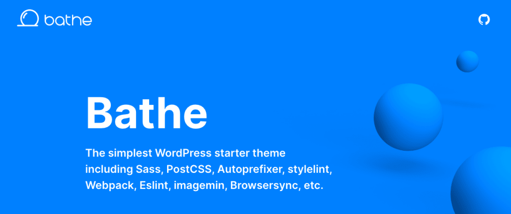 Cover image for Bathe, the simplest WordPress starter theme